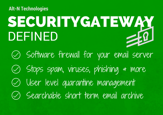 SecurityGateway Defined
