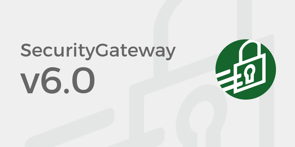 SecurityGateway v6